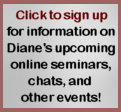 Sign up for Diane's lastest online events!